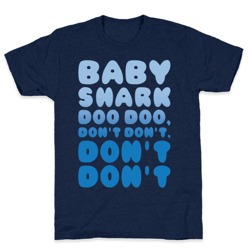 Don't Baby Shark Song Parody White Print Mens T-Shirt