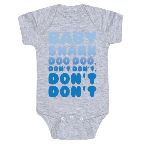 Don't Baby Shark Song Parody White Print Baby Onesy