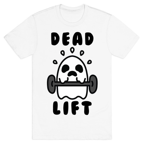 Dead Lift (Ghost) T-Shirt