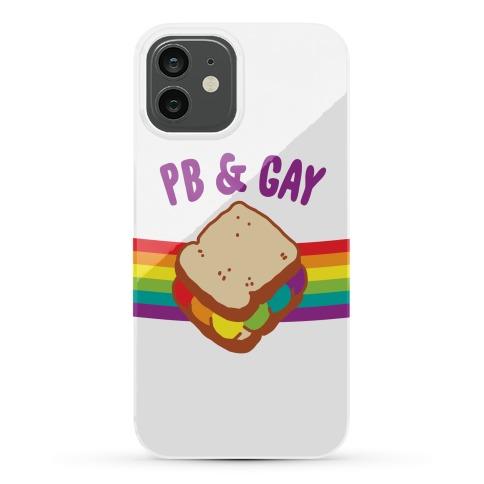 PB & GAY Phone Case