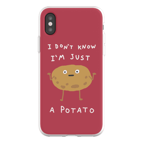 I Don't Know I'm Just A Potato Phone Flexi-Case
