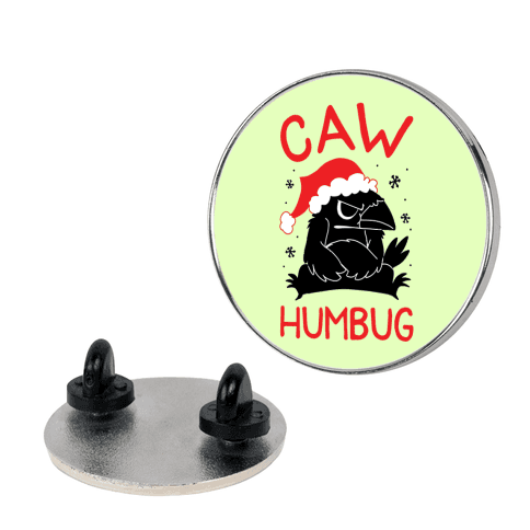 Caw Humbug Pin