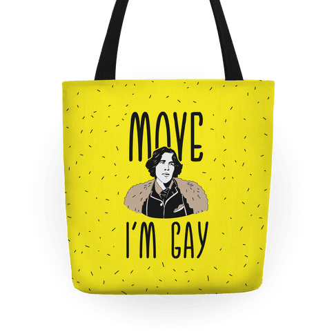Move I'm Gay Oscar Wilde  Tote