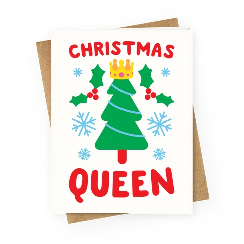 Christmas Queen Greeting Card