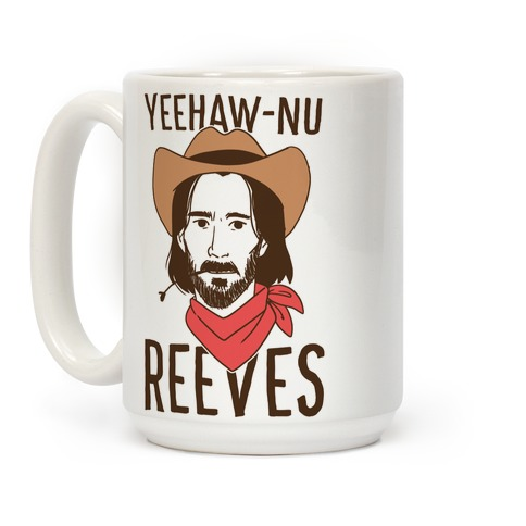 Yeehaw-nu Reeves Coffee Mug