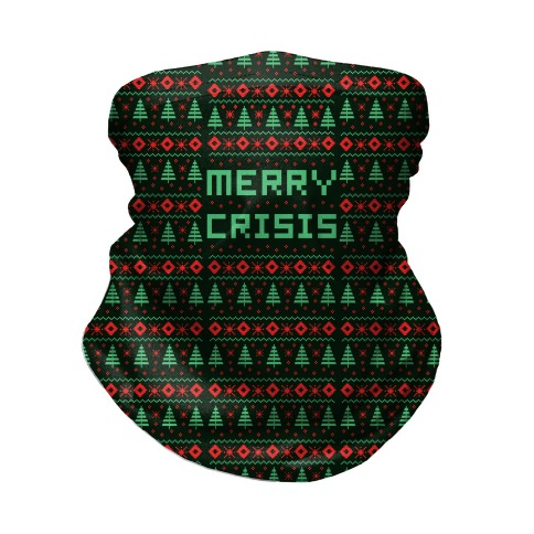 Merry Crisis Ugly Christmas Sweater Neck Gaiter