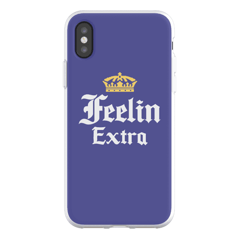 Feelin Extra Corona Parody Phone Flexi-Case