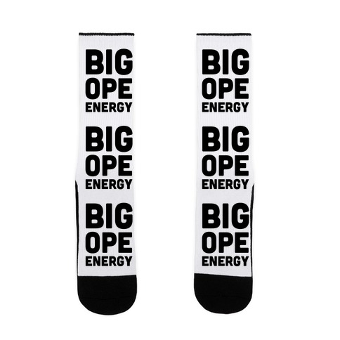 Big Ope Energy Sock