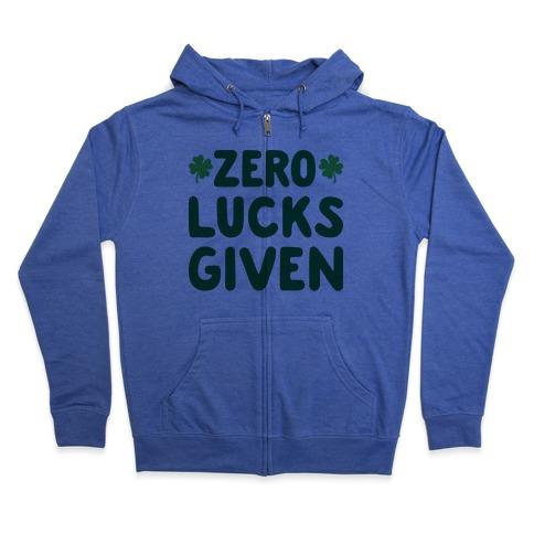 Zero Lucks Given Zip Hoodie