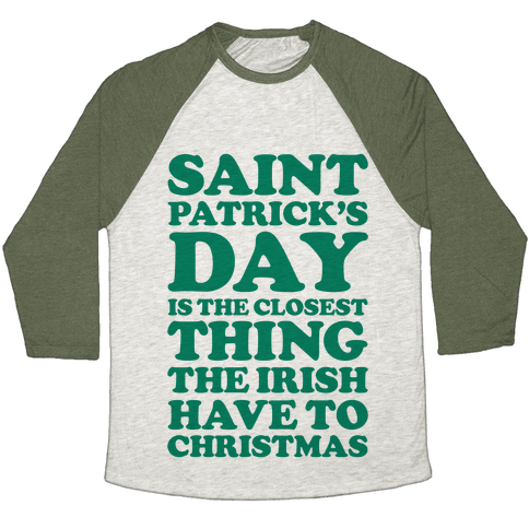 Saint Patrick's Day is the Closest Baseball Tee