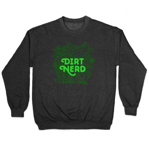 Dirt Nerd Pullover