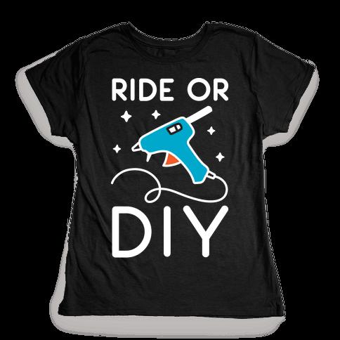 Ride Or DIY Pair 2/2 Womens T-Shirt