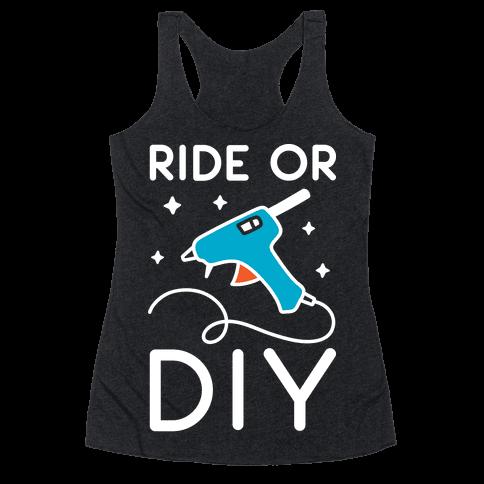 Ride Or DIY Pair 2/2 Racerback Tank Top