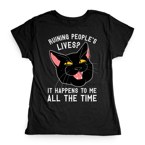 Salem Ruins People's Lives Womens T-Shirt