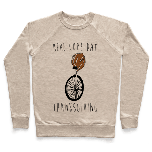 Here Come Dat Thanksgiving Pullover