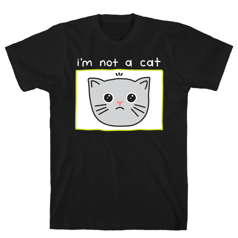 I'm Not A Cat Zoom Filter Mens/Unisex T-Shirt