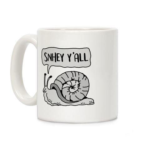 """""""SnHey Y'all"""" Snail Coffee Mug"""