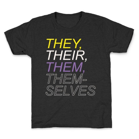 They Their Them Themselves White Print Kids T-Shirt