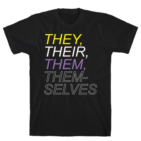 They Their Them Themselves White Print T-Shirt