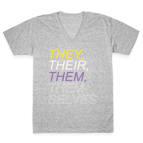 They Their Them Themselves White Print V-Neck Tee Shirt