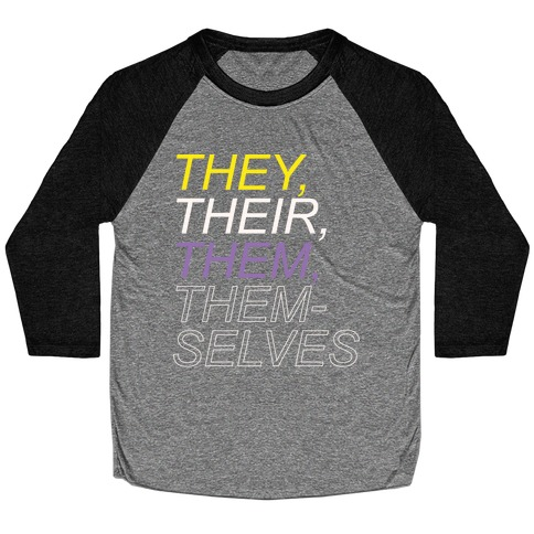 They Their Them Themselves White Print Baseball Tee