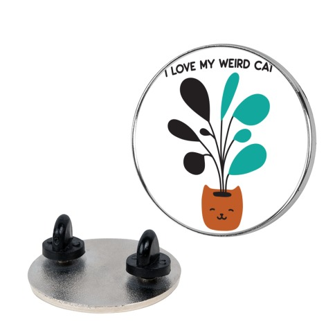 I Love My Weird Cat (Plant) Pin