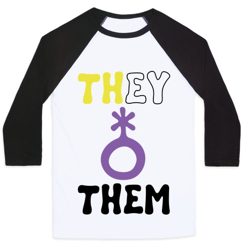 They Them Non Binary Baseball Tee