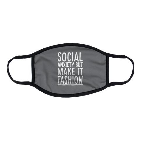 Social Anxiety But Make It Fashion Flat Face Mask