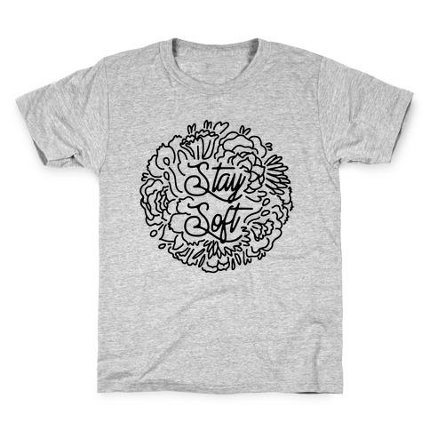 Stay Soft Kids T-Shirt