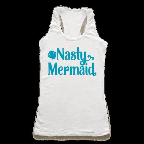 Nasty Woman Mermaid Parody Racerback Tank Top
