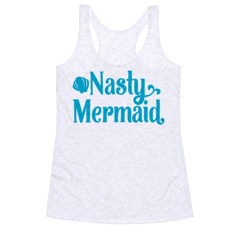 Nasty Woman Mermaid Parody Racerback Tank Top