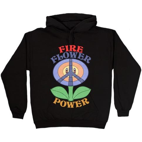 Fire Flower Power Hooded Sweatshirt