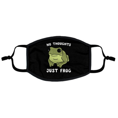 No Thoughts, Just Frog Flat Face Mask