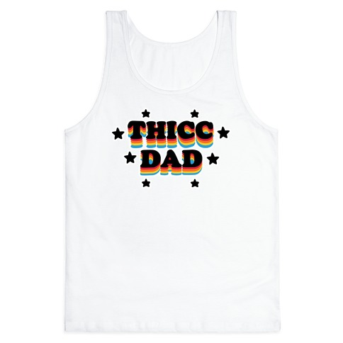 Thicc Dad Tank Top