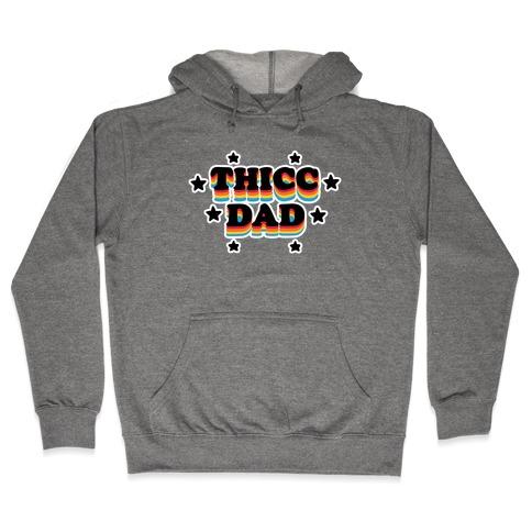 Thicc Dad Hooded Sweatshirt