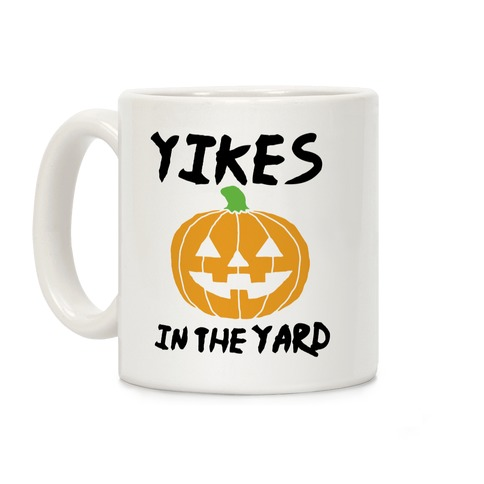 Yikes in the Yard Coffee Mug