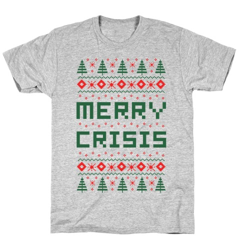 Merry Crisis Ugly Christmas Sweater T-Shirt