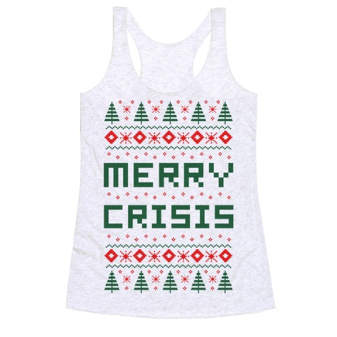 Merry Crisis Ugly Christmas Sweater Racerback Tank Top