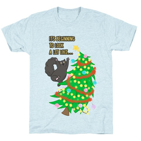 It's Beginning to Look a Lot Like... (chaos) T-Shirt