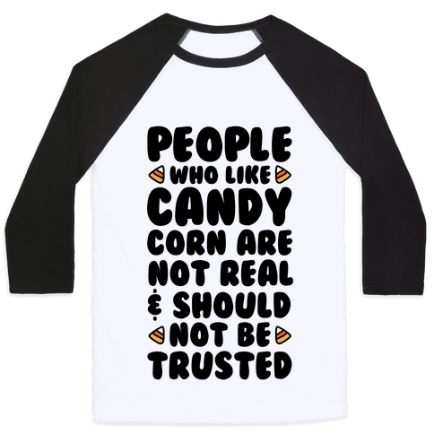People Who Like Candy Corn Are Not Real and Should Not Be Trusted