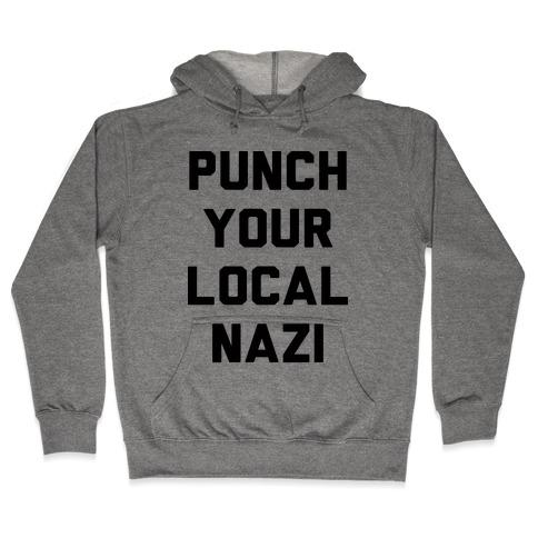 Punch Your Local Nazi Hooded Sweatshirt