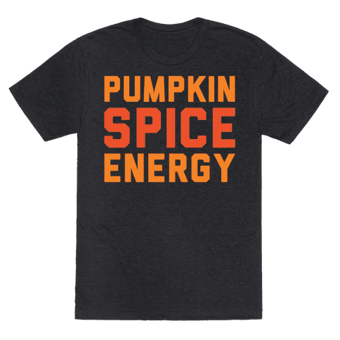 Pumpkin Spice Energy White Print Mens T-Shirt