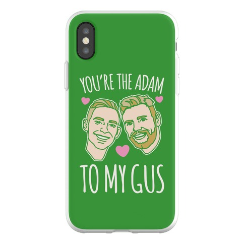 You're The Adam To My Gus Phone Flexi-Case
