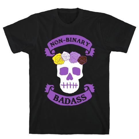 Non-Binary Badass T-Shirt