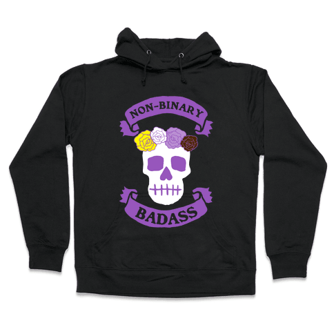Non-Binary Badass Hooded Sweatshirt