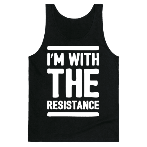 I'm With The Resistance White Print Tank Top