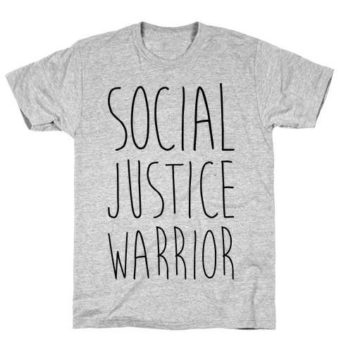 Social Justice Warrior Mens/Unisex T-Shirt