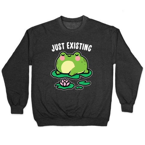 Just Existing Pullover
