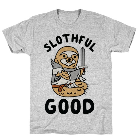 Slothful Good Sloth Paladin T-Shirt