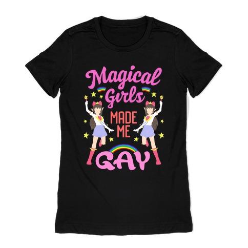 Magical Girls Made Me Gay Womens T-Shirt